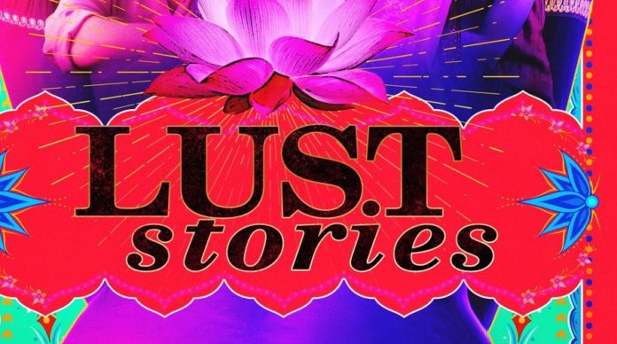 Exclusive: Great Director To Direct Lust Stories